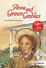 L. M. Montgomery - Anne auf Green Gables