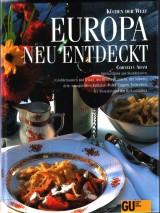 Europa neu entdeckt. Küchen der Welt