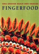 Fingerfood – Das große Buch der Snacks