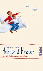 Hector & Hector und die Geheimnisse des Lebens