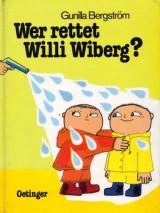Gunilla Bergström - Wer rettet Willi Wiberg