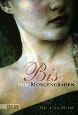 Stephenie Meyer - Twilight - Bis(s) zum Morgengrauen