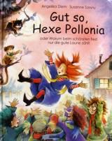 Gut so, Hexe Pollonia