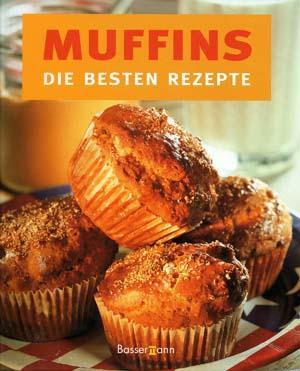 muffins die besten rezepte von petra casparek rezension von der buchhexe. Black Bedroom Furniture Sets. Home Design Ideas