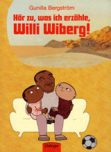 Hör zu, was ich erzähle, Willi Wiberg