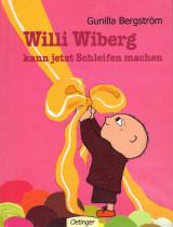 Gunilla Bergström - Willi Wiberg kann jetzt Schleifen machen
