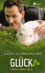 Eckhart von Hirschhausen - Glück kommt selten allein