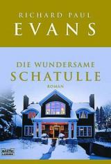 Richard Paul Evans - Die wundersame Schatulle