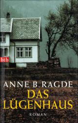 Anne B. Ragde - Das Lügenhaus