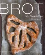 Brot für Genießer – 53 Variationen