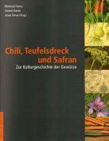 Chili, Teufelsdreck und Safran
