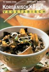 Koreanisch kochen vegetarisch