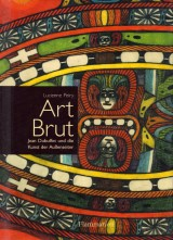 Art Brut – Jean Dubuffet und die Kunst der Außenseiter
