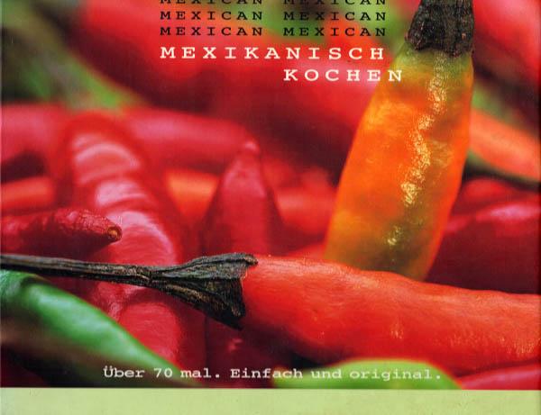 Mexi ka nisch kochen von rezen sion von der buch hexe for Mexikanisch kochen