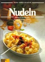 Nudeln – Raffiniertes aus aller Welt