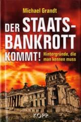 Der Staatsbankrott kommt!