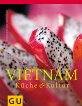 Vietnam – Küche & Kultur