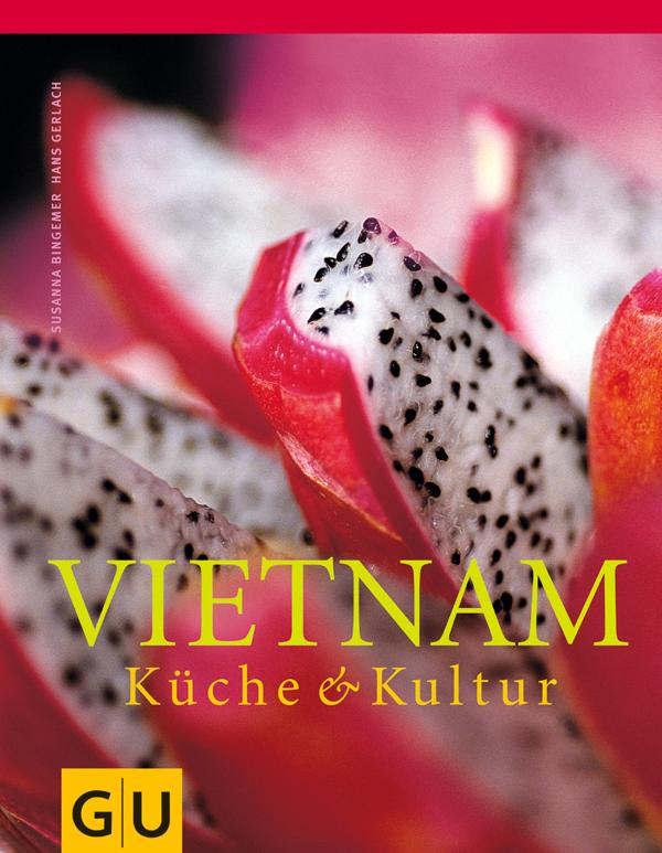 Vietnam k che kultur von hans gerlach susanna for Tim malzer die kuche buch