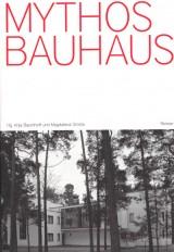 Mythos Bauhaus