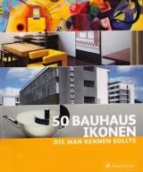 50 Bauhaus-Ikonen die man kennen sollte