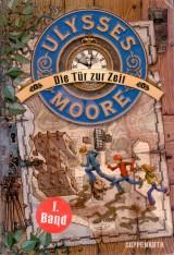 Ulysses Moore (1) – Die Tür zur Zeit