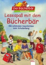 Lesespaß mit Bücherbär – Die schönsten Geschichten zum Schulanfang