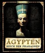 Ägypten: Reich der Pharaonen
