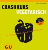 Crashkurs Vegetarisch