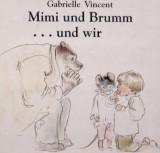Mimi und Brumm … und wir