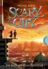Scary City (1) –  Das Buch der Schattenflüche