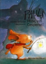 Pauli – Hilfe, ein Gespenst!