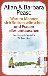 Allan Pease & Barbara Pease - Warum Männer sich Socken wünschen und Frauen alles umtauschen