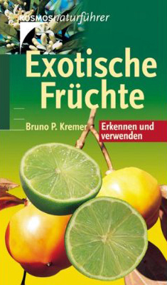 exotische fr chte von bruno p kremer rezension von der buchhexe. Black Bedroom Furniture Sets. Home Design Ideas