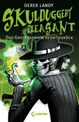 Skulduggery Pleasant (2) – Das Groteskerium kehrt zurück