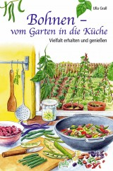 Bohnen – vom Garten in die Küche