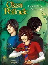 Oksa Pollock (2) – Die Entschwundenen