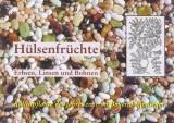 Hülsenfrüchte: Erbsen, Linsen und Bohnen
