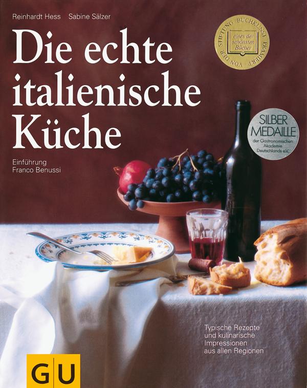Die echte italienische k che von reinhardt hess sabine s lzer rezension von der buchhexe for Italienisches kochbuch