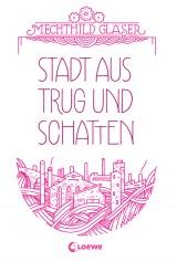 Stadt aus Trug und Schatten