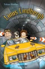 Linus Lindbergh und der Riss in derZeit
