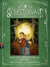 Schattenwald-Geheimnisse (1) – Wald der tausend Augen