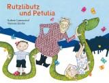 Rutzlibutz und Petulia
