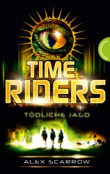 TimeRiders (2) – Tödliche Jagd