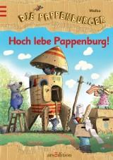 Die Pappenburger (1) – Hoch lebe Pappenburg!