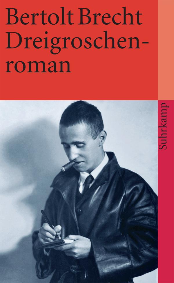 Dreigroschenroman von Bertolt Brecht | Rezension von der