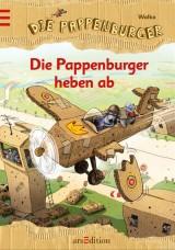 Die Pappenburger (3) – Die Pappenburger heben ab