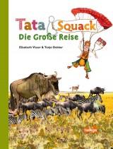 Tata & Squack – Die Große Reise