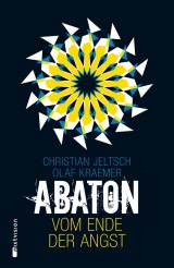 Abaton (1) – Vom Ende derAngst