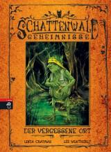 Schattenwald-Geheimnisse (2) – Der vergessene Ort