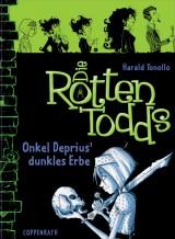 Die Rottentodds (1) – Onkel Deprius' dunkles Erbe
